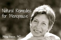 6 Natural Remedies for Menopause