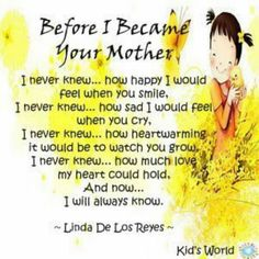 Before I Became Your Mother...♥♥♥♥♥♥
