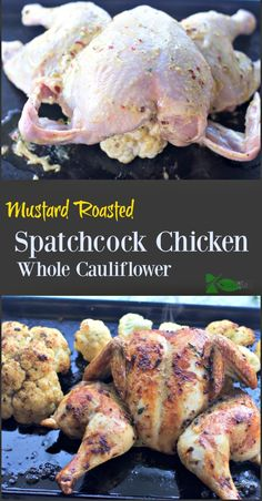 Mustard Roasted Spatchcock Chicken with Roasted Whole Cauliflower More
