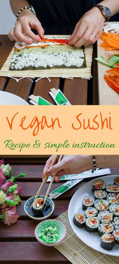 Vegan Sushi - recipe and introduction for the perfect party snack