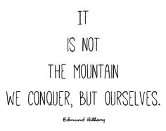 Sir Edmund Hillary quote [click on image to go to You-tube/Transferable Skills]
