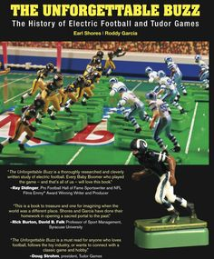 The back cover from Electric Football history book, The Unforgettable Buzz.  Tudor NFL Electric Football was a Christmas morning classic, one of the most iconic boys' toys ever made.