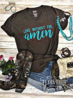 Love Without End Amen Tee by Texas True Threads. Get it at Source by HorseCreekBoutique Cowgirl Style Outfits, Country Style Outfits, Country Fashion, Mom Outfits, Western Outfits, Western Wear, Stylish Outfits, Western Style, Modest Outfits