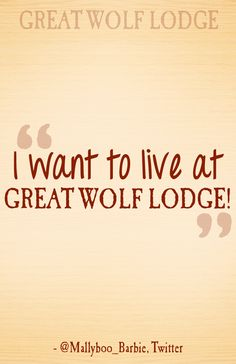 Have you ever thought this? #GreatWolfLodge #quotes