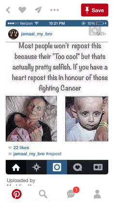 Nobody is too cool, that stupidity makes me not want to repost, it's just a selfish way to get repins/reposts/reblogs, but because cancer is a very serious thing I will.