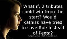 Interesting thought. in the book the two tributes had to be from the same district. but if it that didn't apply...peeta cant die..... well yes it is an interesting thought but if two tributes could win from the beginning the whole book would be pointless because there would be no revolution or anything.....