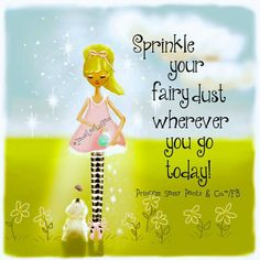 fairy quotes and sayings Fairy Quotes, Magic Quotes, Life Quotes, Fairy Dust, Fairy Tales, Little Buddha, Sassy Pants, Fairy Princesses, Favorite Bible Verses