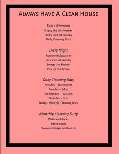 Cleaning List. If its this easy, why am I not doing this?!! As far as the monthly list, I clean out my fridge every Monday cause the trash is picked up on Tuesday.