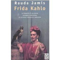 Il libro più bello che ho letto fin'ora su Frida Kahlo