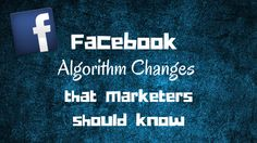 The 3 #Facebook Algorithm Changes That Marketers Should Know. Facebook recently updated its algorithm and this change is going to have widespread implications on your #socialmedia marketing strategy. By @wazp1s - #page1solutions