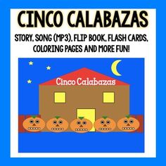 Halloween Activity Set - Cinco Calabazas {Mp3 included} Spanish Teaching Resources, Teaching Ideas, Pumpkin Colors, Seesaw, Halloween Activities, Original Song, Languages, More Fun, Coloring Pages