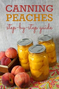 Canning peaches -- a step by step guide to help you keeping the deliciousness in your house all year long.