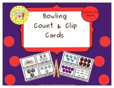Bowling Count & Clip Cards *Common Core Aligned*