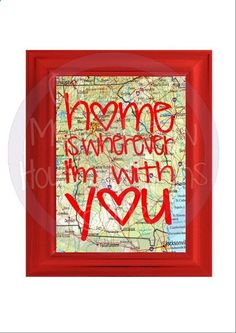 Home is Wherever Im with You Vinyl Decal For Car Laptop Tablet - Sweet Gift for Boyfriend Girlfriend Newlywed Bride