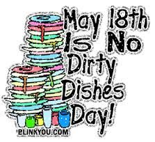 May 18 National No Dirty Dishes Day National Days, Pure Romance, May, Dishes, Ladies Night, Posts, Holiday, Projects, Log Projects