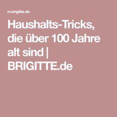 Haushalts-Tricks, die über 100 Jahre alt sind | BRIGITTE.de