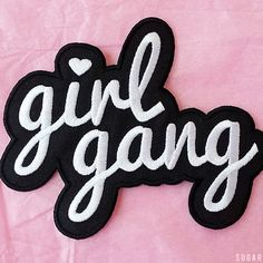 Girl gang ♥ patch