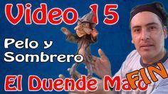 """""""Duende Malo"""" Como poner el pelo Video  #15"""