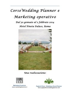 """AL VIA IL CORSO """"WEDDING PLANNER E MARKETING OPERATIVO"""" #WEDDINGPLANNER #MARKETING #ROMA"""