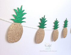 Gold & Green Glitter Pineapple Garland || Tropical Fruit Garland || Gold Pineapple Party || Gold Glitter Pineapple Decor || Gold Luau Party by BeautifulPaperCrafts on Etsy https://www.etsy.com/listing/237658159/gold-green-glitter-pineapple-garland