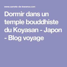 Dormir dans un temple bouddhiste du Koyasan - Japon - Blog voyage