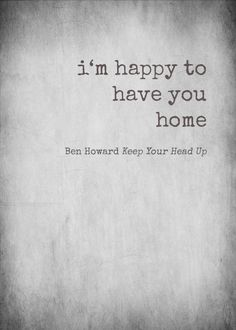 Ben Howard - Keep Your Head Up