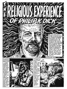 """Legendary artist Robert Crumb, who brought comics to album covers, illustrates Philip K. Dick's famous """"Exegesis"""" encounter with the mystical. Also see Crumb's illustrations for Bukowski and Sartre. Robert Crumb, Cyberpunk, Philip K Dick, Science Fiction, Fritz The Cat, Religious Experience, Superman, Batman, Art Graphique"""