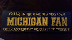I need this for our front door. U Of M Football, Michigan Wolverines Football, College Football Teams, Football Season, Michigan Go Blue, State Of Michigan, University Of Michigan, Michigan Quotes, Colleges In Michigan