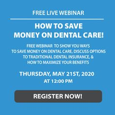 Don't miss out on our FREE live webinar on how to save money on dental care!  We will be discussing traditional dental insurance and how to maximize your benefits as well as options to traditional dental care. Register Now at Premierdentalomaha.com Dental Insurance, Healthy Teeth, Ways To Save Money, Dental Care, Saving Money, Benefit, Traditional, Live, Dental Caps