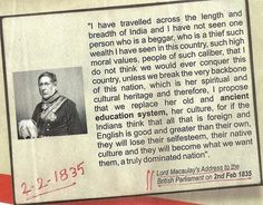 Did Lord Macaulay really proclaim in the British Parliament that the only way to rule India is to make the Indian culture seem inferior? - Quora