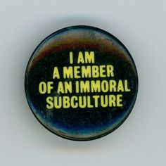 'I am a member of 'Immortal'  subculture. See I have a badge'  'That says…