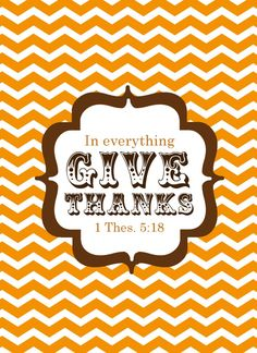 in everything give thanks fall printable + on AKA blog, a different verse on another printable