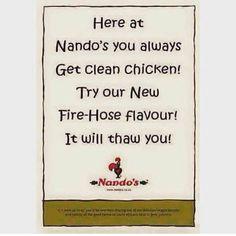 Nando's Chicken Hose Water Floor Advert Mocking KFC Nando's Chicken, Clean Chicken, Nandos Peri Peri Chicken, Fire Hose, Kfc, Lighter, Marriage, Jokes, African