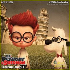 peabody and sherman | poster for Mr. Peabody and Sherman! The movie's sumamry: Mr. Peabody ...
