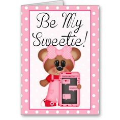 Be My Sweetie Girl Bear Valentine Greeting Card 2