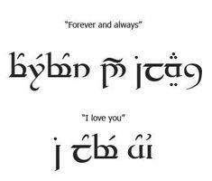 Elvish script forever and always and elvish script i love you, For Love Http//wwwicmercatoit/elvish Tattoos Elbisches Tattoo, Elvish Tattoo, Tattoo Script, Sanskrit Tattoo, Tatouage Tolkien, Forever And Always Tattoo, Elvish Writing, Elvish Language, Image Triste