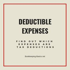 Deductible Expenses | Find Out Which Expenses Are Tax Deductions