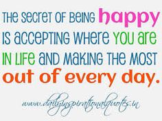 The secret of being happy......!!