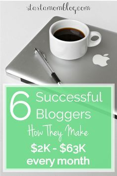 2K to 63K a month How to Make Money with a Mom Blog from 6 Very Successful Mom Bloggers www.startamomblog...