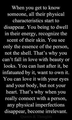 Love and Lust My wife would never believe me on this but it was absolutely true. I tried to describe it in many different ways but this is the best description yet!💭💭💭sometimes the words of another work out fine💗💗💗 Great Quotes, Quotes To Live By, Me Quotes, Inspirational Quotes, Super Quotes, Motivational Quotes, Fabulous Quotes, Rip Daddy, Getting To Know Someone