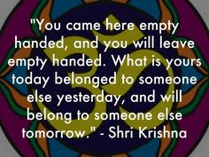 Bhagavad Gita Quotes on Life: 11 Simple Lessons From The Bhagavad Gita That Are All You Need To Know About Life Hinduism Quotes, Sanskrit Quotes, Krishna Quotes, Spiritual Quotes, Positive Quotes, Vedic Mantras, Devotional Quotes, Prayer Quotes, Bhagavad Gita