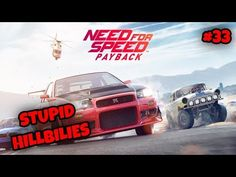 STUPID HILLBILIES NFSPayback Part 33