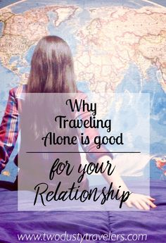 Traveling Alone While Married: Why Solo Travel is Important - Two Dusty Travelers Travel Advice, Travel Tips, Travel Destinations, Fun Travel, Travel Hacks, Voyager Seul, Relationship Blogs, Better Alone, Travel Alone