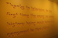 """Thanks to Television..."" -- Margaret Meade, anthropologist"