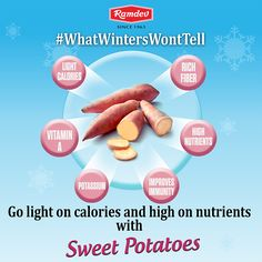 Winters will bring you the cold but #WhatWintersWontTell is to go light on calories and high on nutrients with sweet potatoes. Sweet potatoes is rich on fiber, vitamin A, and potassium. Which improves immunity and reduces inflammation.    #Ramdev #Winters #SweetPotatoes