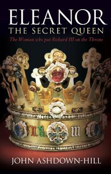 """Read """"The Secret Queen Eleanor Talbot, The Woman who put Richard III on the Throne"""" by John Ashdown-Hill available from Rakuten Kobo. When Edward IV died in the Yorkist succession was called into question by doubts about the legitimacy of his son, . I Love Books, Good Books, Books To Read, My Books, Free Books, Historical Fiction Books, Historical Romance, King Richard, Reading Rainbow"""