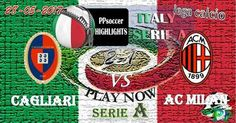 Cagliari 2 - 1 AC Milan HIGHLIGHTS 28.05.2017