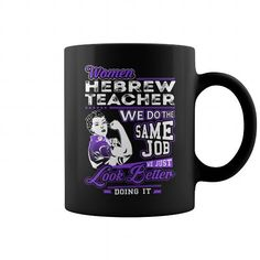 Cool and Awesome Hebrew Teacher Look Better Job Title Mugs Shirt Hoodie