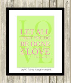 1 Corinthians 16:14, Christian wall art, Christian girls room decor, Christian nursery, girls wall art, boys wall art, custom colors