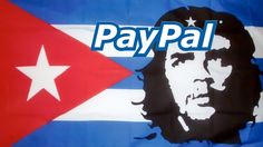 PayPal Boycotts U.S. State Over Human Rights but is Happy to Expand to Cuba | Truth Revolt